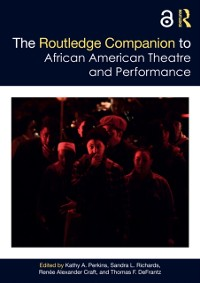 Cover Routledge Companion to African American Theatre and Performance