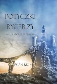 Cover Potyczki Rycerzy (Księga #16 Serii Kręgu Czarnoksiężnika)