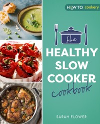 Cover Healthy Slow Cooker Cookbook