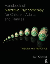 Cover Handbook of Narrative Psychotherapy for Children, Adults, and Families