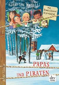 Cover Die Karlsson-Kinder (6) Papas und Piraten