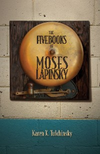Cover The Five Books of Moses Lapinsky