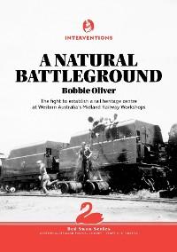 Cover A Natural Battleground