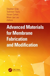 Cover Advanced Materials for Membrane Fabrication and Modification
