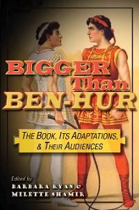 Cover Bigger than Ben-Hur