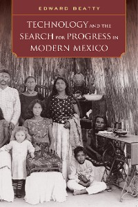 Cover Technology and the Search for Progress in Modern Mexico