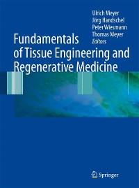 Cover Fundamentals of Tissue Engineering and Regenerative Medicine