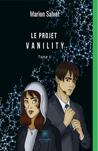 Cover Le projet Vanility - Tome 2