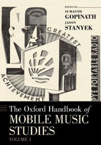 Cover Oxford Handbook of Mobile Music Studies, Volume 1
