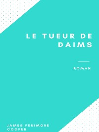 Cover Le Tueur de Daims