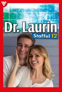Cover Dr. Laurin Staffel 12 – Arztroman