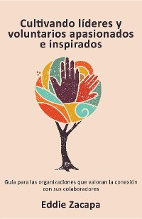 Cover Cultivando líderes y voluntarios apasionados e inspirados