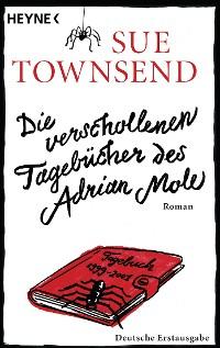 Cover Die verschollenen Tagebücher des Adrian Mole