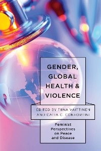 Cover Gender, Global Health, and Violence