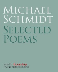 Cover Michael Schmidt: Selected Poems
