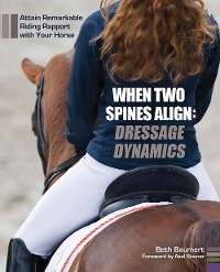 Cover When Two Spines Align: Dressage Dynamics