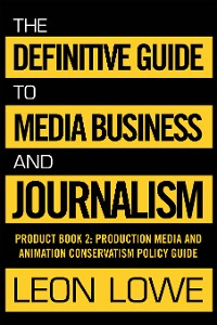 Cover The Definitive Guide to Media Business and Journalism