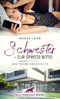 Cover Schwester – zur Spritze bitte! | Erotische Geschichte