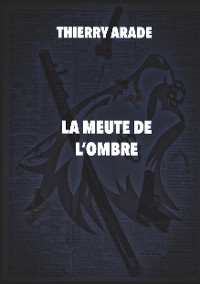 Cover La Meute de L'Ombre