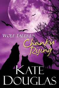 Cover Wolf Tales 1.5: Chanku Rising