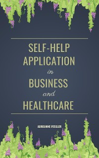 Cover Self-help application in business and healthcare