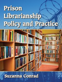 Cover Prison Librarianship Policy and Practice