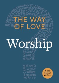 Cover The Way of Love: Worship