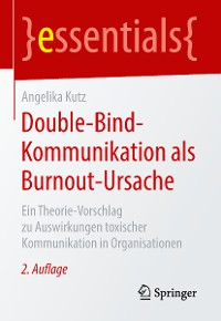 Cover Double-Bind-Kommunikation als Burnout-Ursache