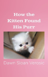Cover How the Kitten Found His Purr