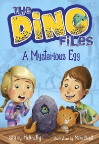 Cover Dino Files #1: A Mysterious Egg