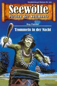 Cover Seewölfe - Piraten der Weltmeere 535