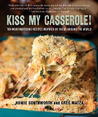 Cover Kiss My Casserole!