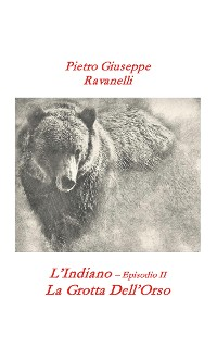 Cover L'Indiano - Episodio II - La Grotta dell'Orso