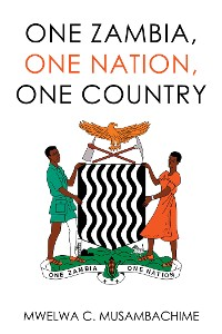 Cover One Zambia, One Nation, One Country