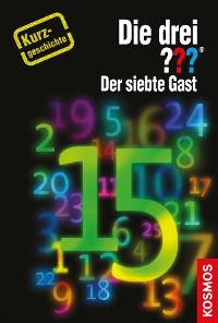 Cover Die drei ??? Der siebte Gast (drei Fragezeichen)