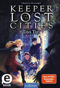 Cover Keeper of the Lost Cities - Das Tor (Keeper of the Lost Cities 5)