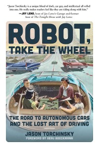 Cover Robot, Take the Wheel