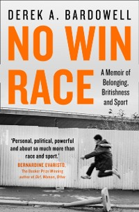 Cover No Win Race: A Story of Belonging, Britishness and Sport
