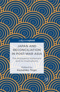 Cover Japan and Reconciliation in Post-war Asia