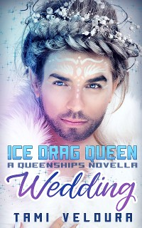Cover Ice Drag Queen Wedding