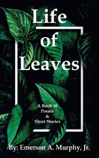 Cover Life of Leaves