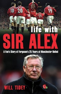 Cover Life with Sir Alex