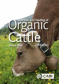 Cover Nutrition and Feeding of Organic Cattle