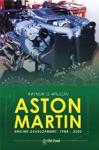 Cover Aston Martin Engine Development 1984 - 2002