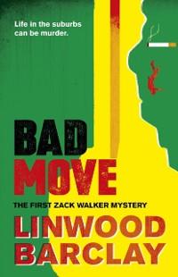 Cover Bad Move