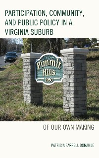 Cover Participation, Community, and Public Policy in a Virginia Suburb