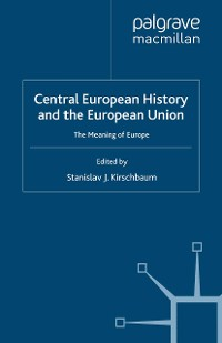 Cover Central European History and the European Union