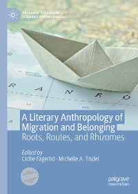 Cover A Literary Anthropology of Migration and Belonging