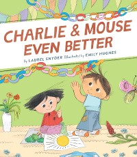 Cover Charlie & Mouse Even Better