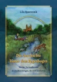 Cover Die Geschichte hinter dem Regenbogen